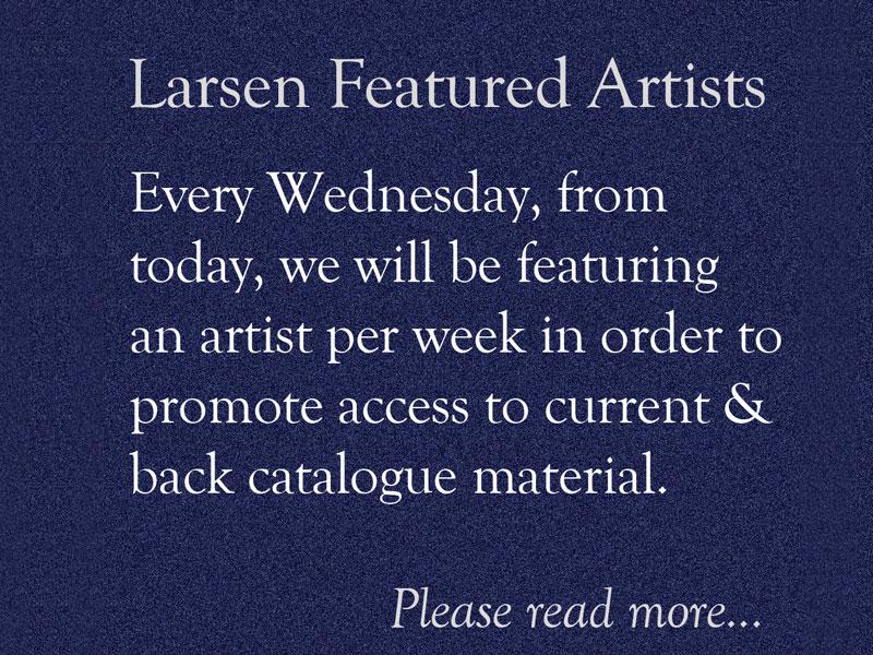 Larsen Featured Artists