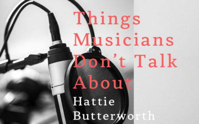 Things Musicians Don't Talk About