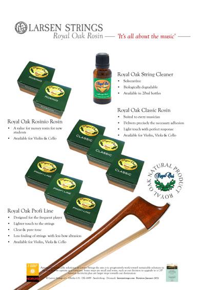 Larsen Royal Oak Rosin